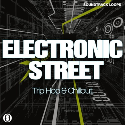 Download Electronic Street - Trip Hop & Chillout Royalty Free Loops