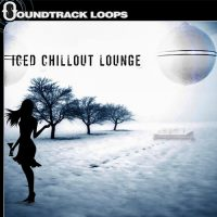 Iced Chillout Lounge Loops and Samples