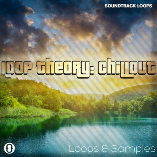 Download Royalty Free Chillout Loops by Loop Theory - Soundtrack Loops