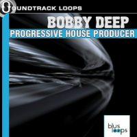 Bobby Deep - Progressive House Producer Loops