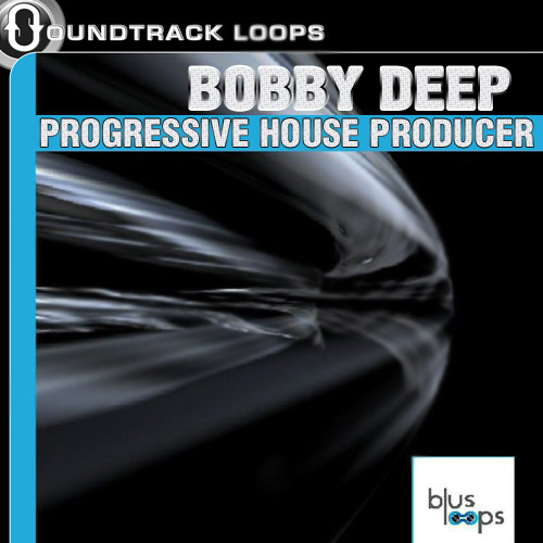 Bobby Deep - Progressive House Producer Loops