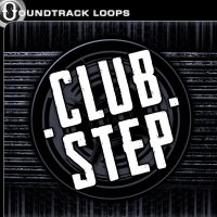 Clubstep - EDM and Dubstep Loops