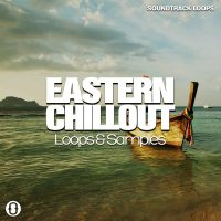 Download Eastern Chillout - Chillout Loops & Samples - Soundtrack Loops
