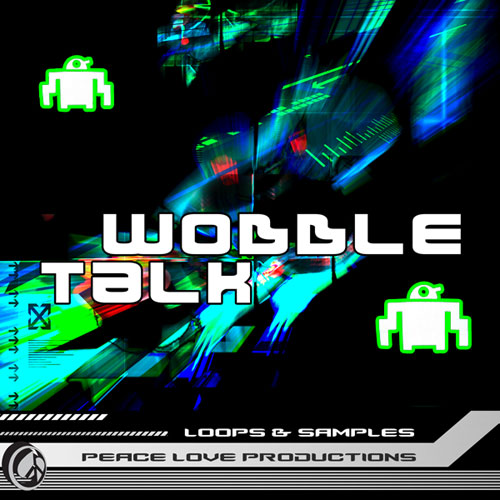 Wobble Talk Dubstep Loops