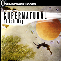 Supernatural Glitch Hop – Cinematic Chillout Loops