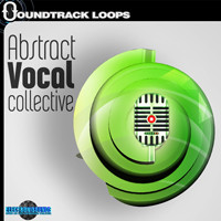 Abstract Vocal Collective – One Shot Vocal Samples