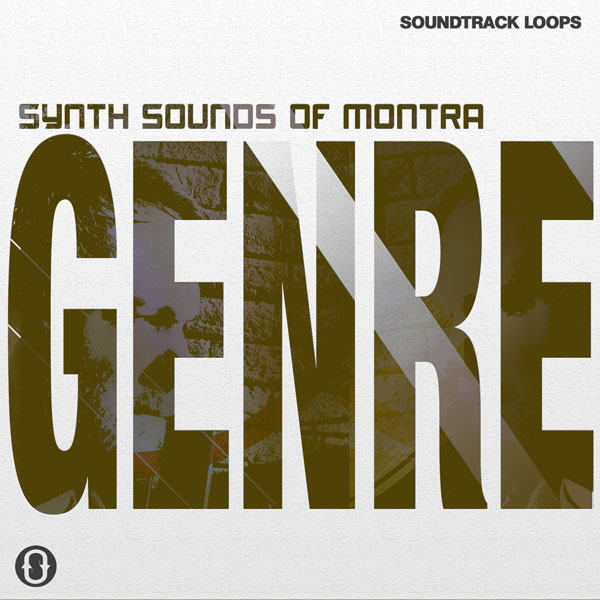 Synth Sounds of Montra - Genre - Loops and Samples