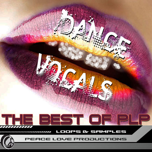 DANCE VOCALS – THE BEST OF PLP VOCAL LOOPS