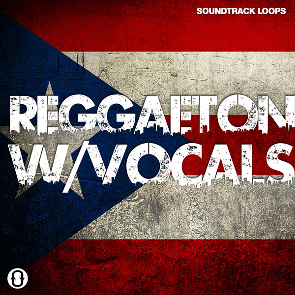 Download Royalty Free Reggaeton Loops with Vocals | Soundtrack Loops