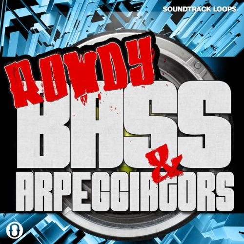 Download Royalty Free Rowdy Bass & Arpeggiator - Loops and One-Shots