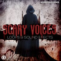 Download Scary Voices Loops and Samples