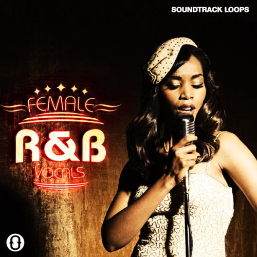 Download Royalty Free Female R&B Vocals Loops by Soundtrack Loops