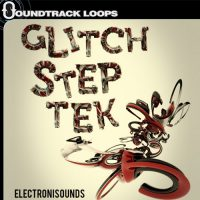 Glitch Step Tek - Loops, MIDI, Sound FX, and One-Shots