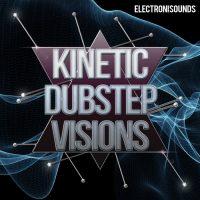 Dubstep Loops KInetic Dubstep Visions