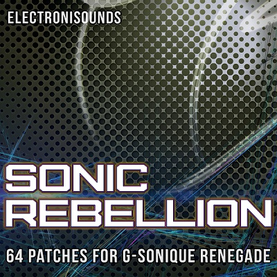 Sonic Rebellion Renegade VSTi Synth Patches