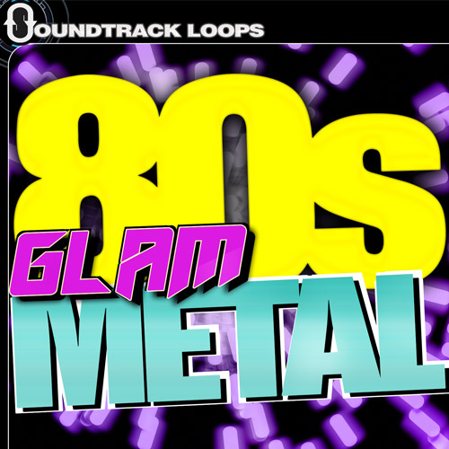80s Glam Metal - Loops and Native Instruments Kits