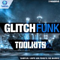 Glitch Funk ToolKit - Massive