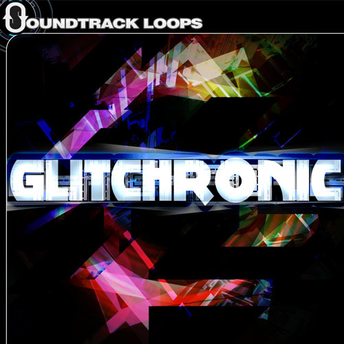 Glitchronic - Glitch Loops