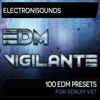 EDM Vigilante - SERUM VST