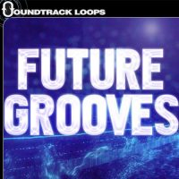 Future Grooves - EDM Industrial Glitch Loops