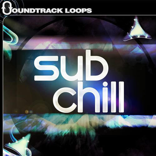 Sub Chill - Loops, One-shots, and Kits