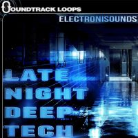 Late Night Deep Tech - Loops and One-Shots