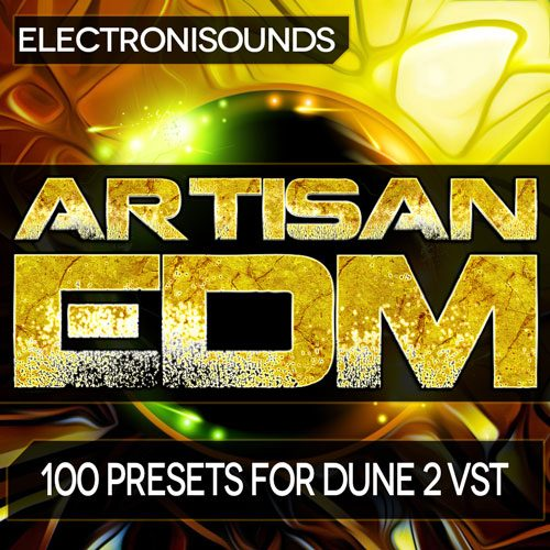 DUNE 2 - Artisan EDM - Soundbanks VSTi and MIDI