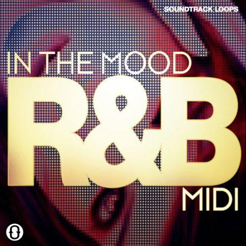 Download Royalty Free In The Mood R&B MIDI, Loops, & Drum Kits