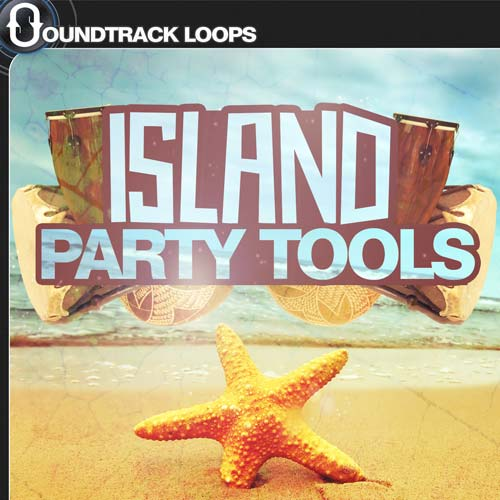 Island Party Tools - Download Tropical Sound Loops