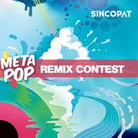 Sincopat Remix Contest by META POP and Soundtrack Loops