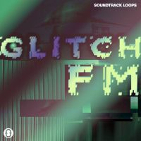 Download Glitch FM royalty free sounds for all DAWs