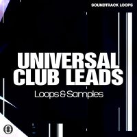 Download Universal Club Leads Royalty Free Loops and Soundpacks