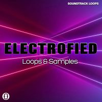 Download Royalty Free Electrofied sounds by Soundtrack Loops