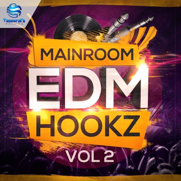 Mainroom EDM Hookz Vol 2