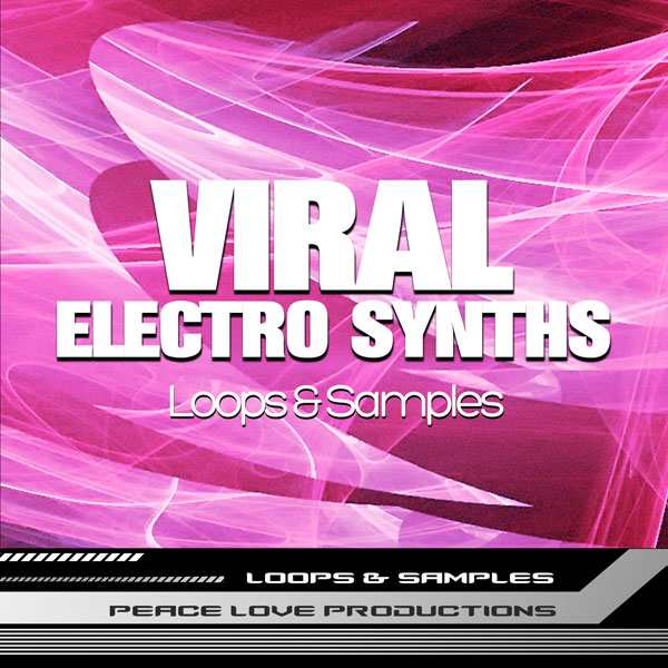 Download Royalty Free Viral Electro Synths Loops & One-Shots by PLP