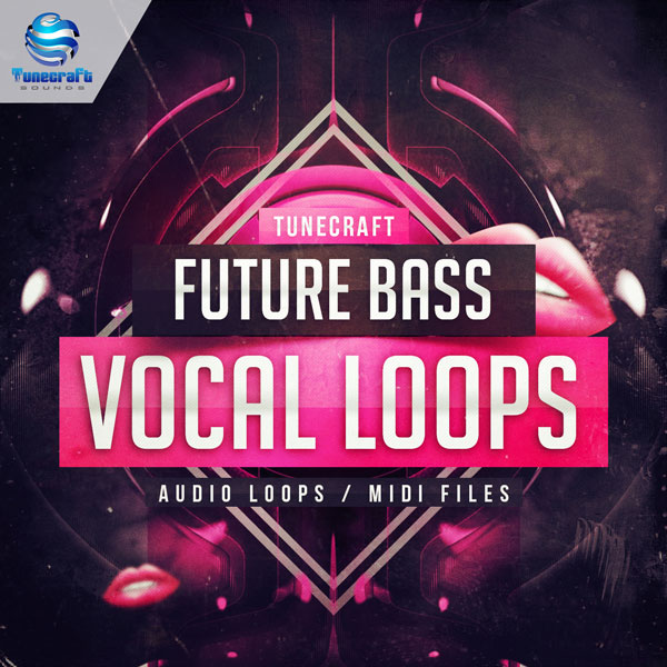 Download Royalty Free Future Bass Vocal Loops by Tunecraft