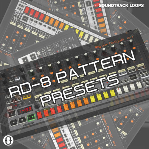 download Free Behringer RD-8 Pattern Presets by Soundtrack Loops