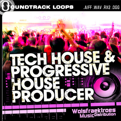 TECH HOUSE & PROGRESSIVE HOUSE PRODUCER loops and samples